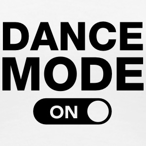 Dance Mode (On) T-Shirts - Women's Premium T-Shirt