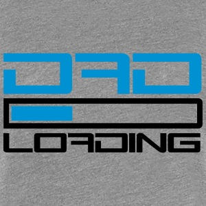 Dad Loading T-Shirts - Frauen Premium T-Shirt