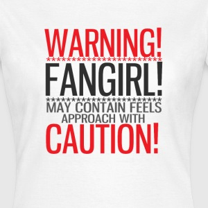 warning! fangirl! T-Shirts - Women's T-Shirt