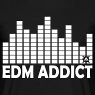 Design ~ EDM addict standard TS Man