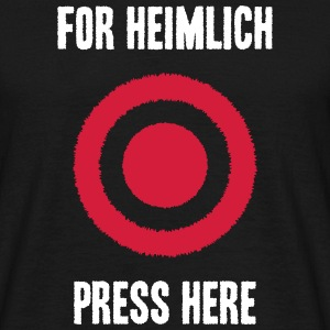 For Heimlich Press Here - Men's T-Shirt