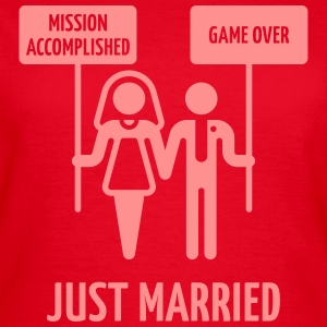 Just Married, Mission Accomplished, Game Over - Frauen T-Shirt