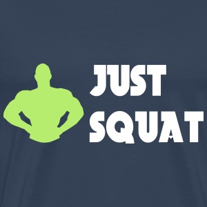 Just squat T-Shirts - Männer Premium T-Shirt