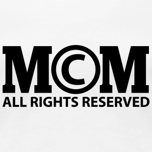 Copyright by Mom all rights reserved T-shirts - Premium-T-shirt dam