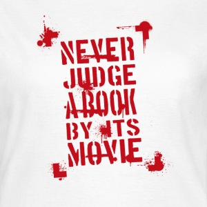Never Judge rot T-Shirts - Frauen T-Shirt