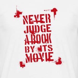 Never Judge rot T-Shirts - Männer T-Shirt