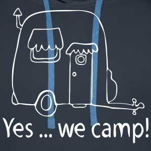 Yes we camp! - Männer Premium Hoodie