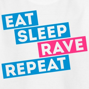 i love eat sleep rave dance musique repeat  Tee shirts - T-shirt Ado