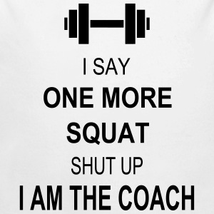 I say one more squat Pullover & Hoodies - Baby Bio-Langarm-Body
