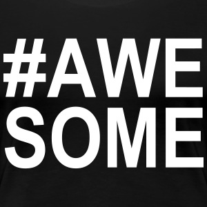 Awesome T-Shirts - Women's Premium T-Shirt