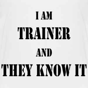 I am trainer and they know it Magliette - Maglietta Premium per ragazzi