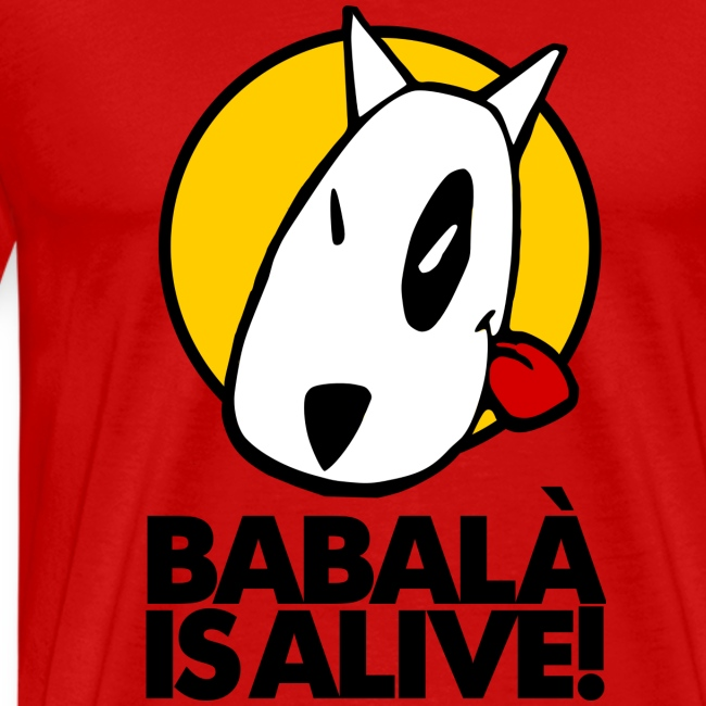 BABALÀ IS ALIVE!