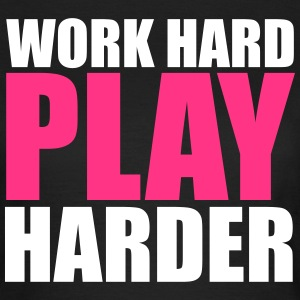 Work Hard T-Shirts - Women's T-Shirt