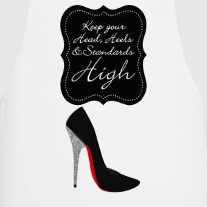 Keep your head , heels and standards high Esiliinat - Esiliina