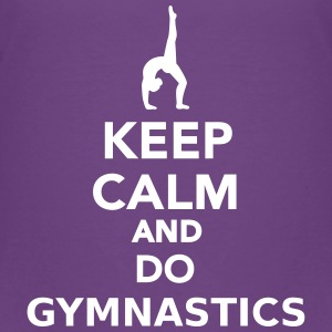 Keep calm and do gymnastics T-Shirts - Kinder Premium T-Shirt