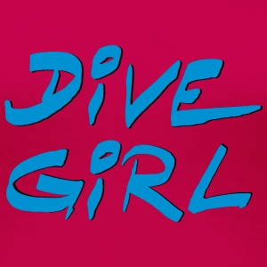 Dive Diving Girl Shirt Tee shirts - T-shirt Premium Femme