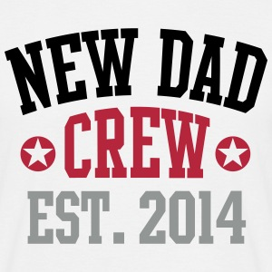 NEW DAD CREW Established 2014 3C T-Shirt / Tee WH - Männer T-Shirt
