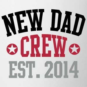 NEW DAD CREW Established 2014 3C Tasse / Mug - Tasse