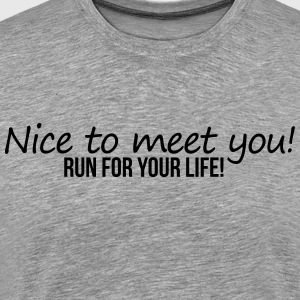 Nice To Meet You T-Shirts - Men's Premium T-Shirt