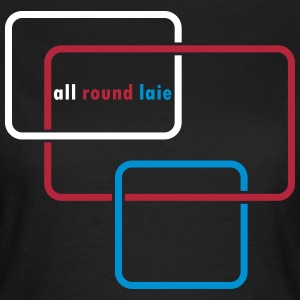 all round laie - Frauen T-Shirt