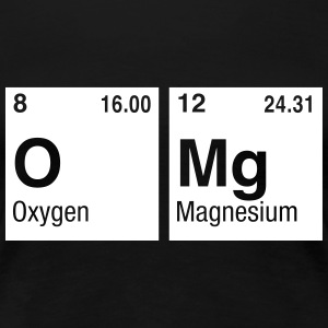 OMg written with Elements of the Periodic Table T-Shirts - Women's Premium T-Shirt