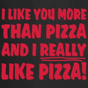 I like you more than Pizza and I really like Pizza Grembiuli - Grembiule da cucina