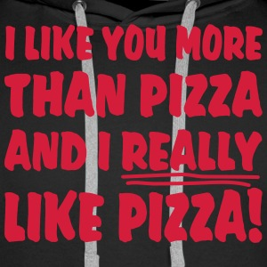I like you more than Pizza and I really like Pizza - Männer Premium Hoodie