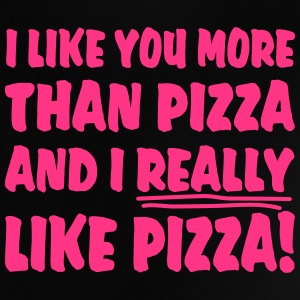 I like you more than Pizza and I really like Pizza Tee shirts - T-shirt Bébé