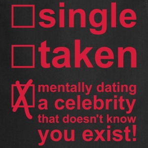 Single Taken Mentally dating a celebrity, EUshirt Kookschorten - Keukenschort