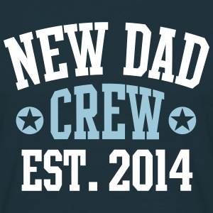 NEW DAD CREW Established 2014 2C T-Shirt NV - Mannen T-shirt