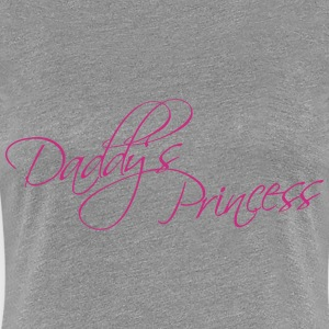 Daddys Princess Design T-Shirts - Women's Premium T-Shirt