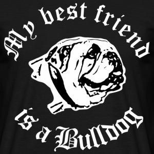 best friend english bulldog T-Shirts - Männer T-Shirt