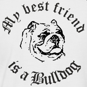Best Friend Bulldog - Männer Baseball-T-Shirt
