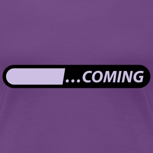 coming loading starting Tee shirts - T-shirt Premium Femme