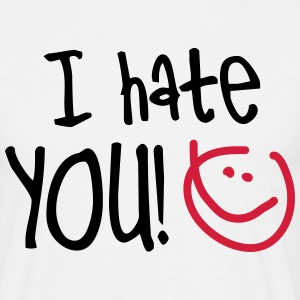 I hate YOU!, EUshirt, www.eushirt.com T-shirts - Herre-T-shirt