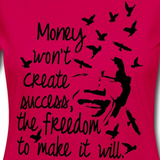 Sboutique Money Wont Ceate Success Quotes Womens Longsleeve Tee