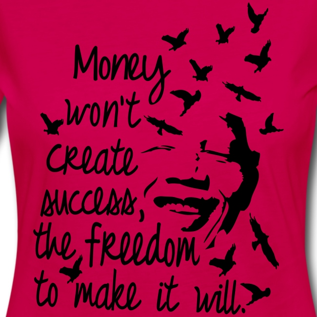 Sboutique Money Wont Ceate Success Quotes Womens Longsleeve Tee