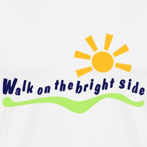 walk on the bright side T-Shirts - Men's Premium T-Shirt