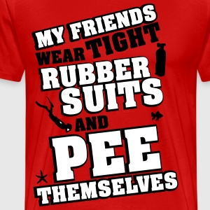 Diving: My friends wear tight rubber suits T-shirts - Herre premium T-shirt