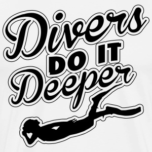 Divers do it deeper T-Shirts - Männer Premium T-Shirt