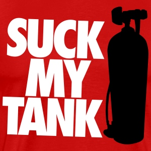 Diving: Suck my tank T-Shirts - Men's Premium T-Shirt