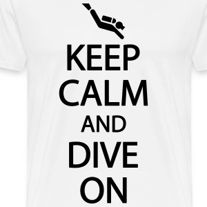 Keep calm and dive on T-skjorter - Premium T-skjorte for menn