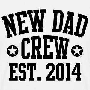 NEW DAD CREW Est. 2014 T-Shirt WB - Mannen T-shirt