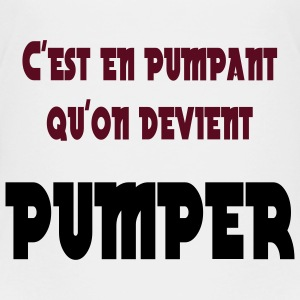 C'est en pumpant qu'on devient pumper T-Shirts - Teenager Premium T-Shirt