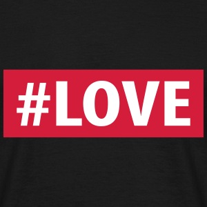 love hashtag T-Shirts - Men's T-Shirt
