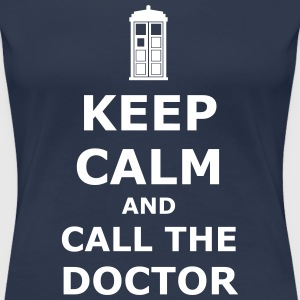 Keep calm and call the doctor T-Shirts - Frauen Premium T-Shirt