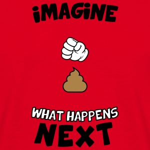 Imagine what happens next T-Shirts - Männer T-Shirt