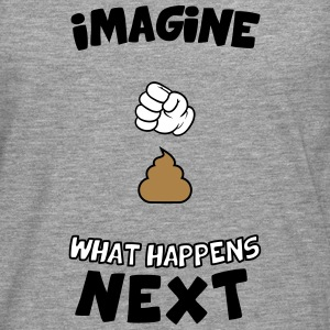Imagine what happens next Long sleeve shirts - Men's Premium Longsleeve Shirt