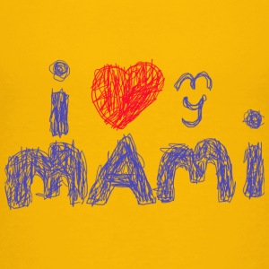 i love my mami for bright shirts T-Shirts - Kinder Premium T-Shirt