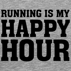 Running Is My Happy Hour T-Shirts - Männer Premium T-Shirt